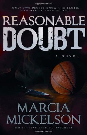 Reasonable Doubt by Marcia  Mickelson