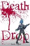 Death Drop by Sean Allen