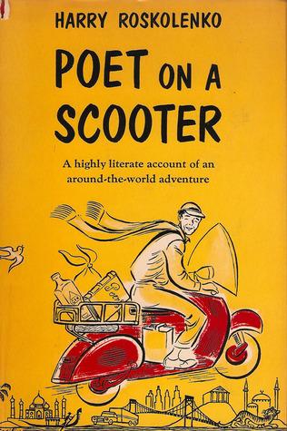 Poet on a Scooter by Harry Roskolenko