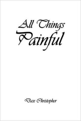 All Things Painful