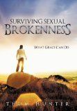Surviving Sexual Brokenness by Thom Hunter