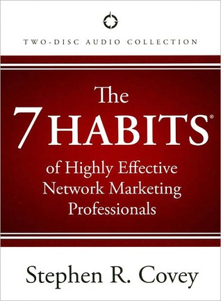 The 7 Habits Of Highly Effective Network Marketing Professionals By