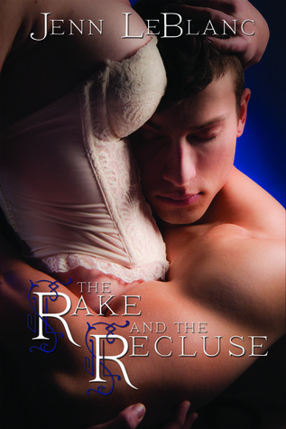 The Rake and the Recluse(Lords of Time 1)
