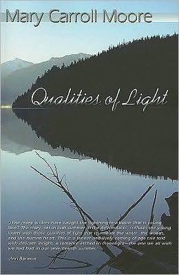 Qualities of Light by Mary Carroll Moore