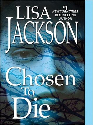 Chosen To Die(To Die 2) - Lisa Jackson