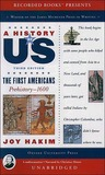 The First Americans: Prehistory-1600 (A History of US, Book One)