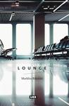 Lounge by Markku Rönkkö