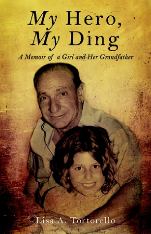 my-hero-my-ding-a-memoir-of-a-girl-and-her-grandfather