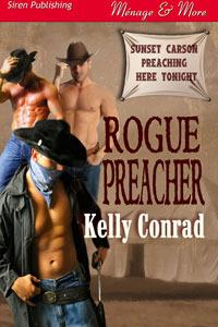 Rogue Preacher by Kelly Conrad