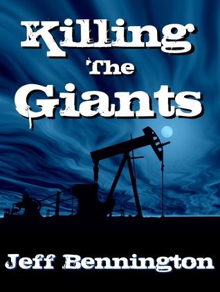 Killing the Giants by Jeff Bennington