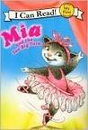 Mia and the Too Big Tutu (My First I Can Read) (Mia)