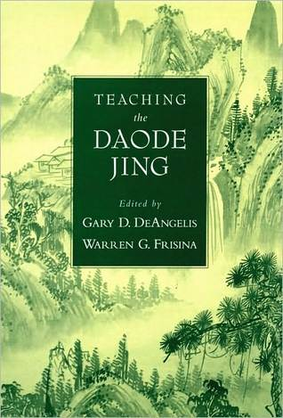 Teaching the Daodejing