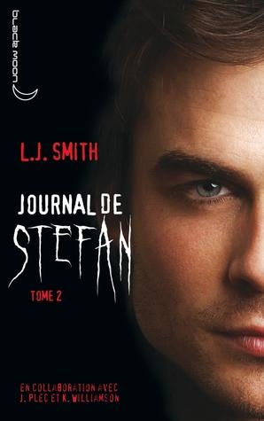 La Soif de Sang (Journal de Stefan, #2)