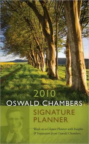 2010 Oswald Chambers Signature Planner
