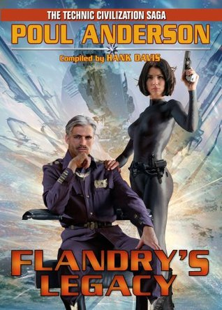 Flandry's Legacy by Poul Anderson