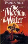 The Moon in The Water (Heron, #1)