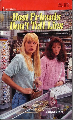 Best Friends Don't Tell Lies by Linda Barr
