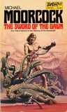 The Sword of the Dawn by Michael Moorcock