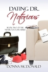Dating Dr. Notorious (Never Too Late, #2)