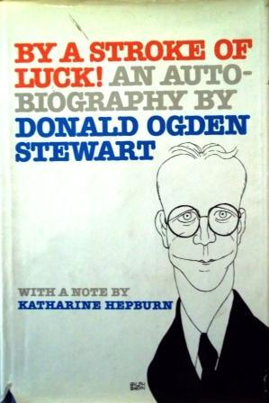 By a Stroke of Luck!: An Autobiography
