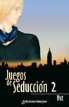 Juegos de seducción 2 by Nut