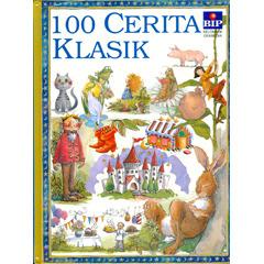 100 Cerita Klasik by Miles Kelly