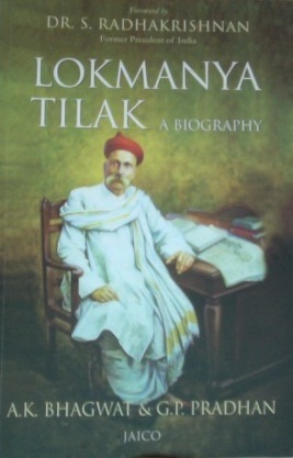 Lokmanya Tilak: A Biography