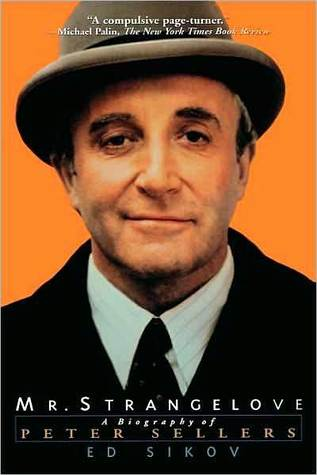 Mr. Strangelove: A Biography of Peter Sellers