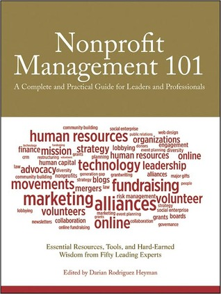Nonprofit Management 101 by Darian Rodriguez Heyman