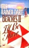 Beaches II: I'll Be There