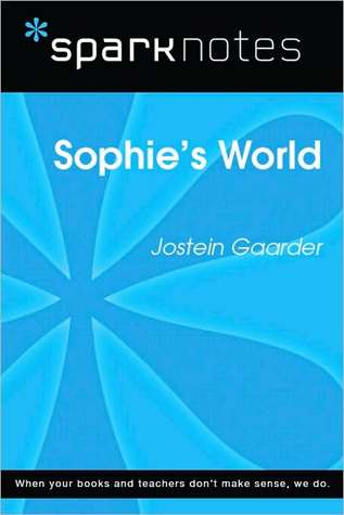 Sophie's World (SparkNotes Literature Guide Series)