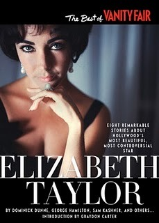 The Best of Vanity Fair ELIZABETH TAYLOR by Dominick Dunne