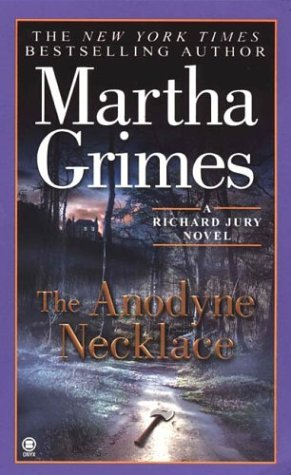 The Anodyne Necklace (Richard Jury, #3)