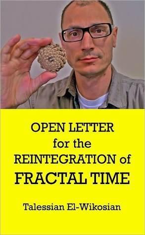 Open Letter for the Reintegration of Fractal Time
