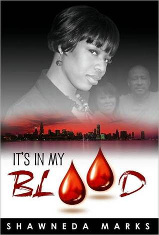 It's in My Blood by Shawneda