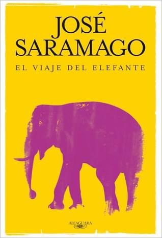 El viaje del elefante by José Saramago
