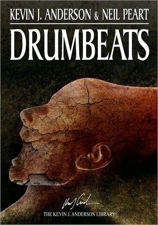Drumbeats by Kevin J. Anderson