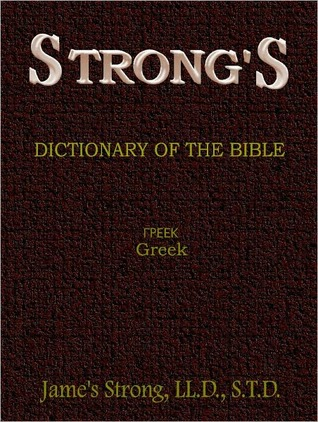 Strong's Greek Dictionary of the Bible