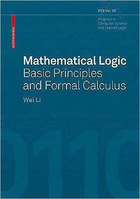 Mathematical Logic: Foundations for Information Science