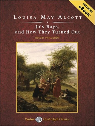 Jo's Boys, and How They Turned Out (Little Women, #3)