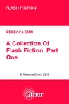A Collection of Flash Fiction, Part 1
