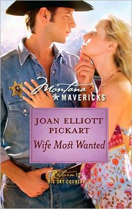 Wife Most Wanted by Joan Elliott Pickart