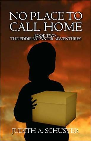 No Place to Call Home: Book Two-The Eddie Brewster Adventures