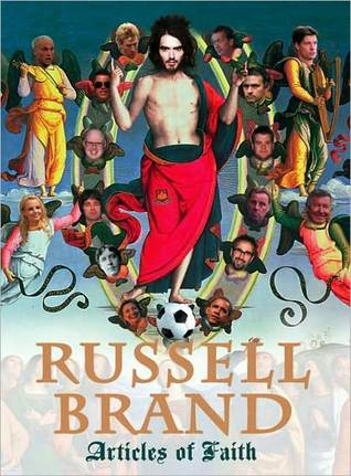 Articles of Faith by Russell Brand