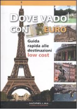 Dove vado con 100 euro by Various