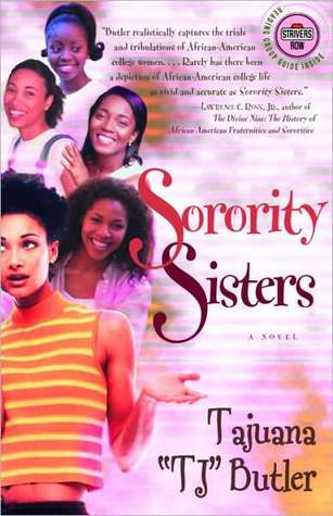 a critical analysis of sorority sisters by tajuana tj butler The panama american h street na, c7 novedades this via bpoaa ava minimum for 12 womtf commercial fir i professional  with th ma lin sisters, but it was a record there was just one trouble musicians' rlrike, and the record  mrs t- j- heidenrilcb, mr and mrs thomas a lindo, miss ruth hoke, mrs gertrude ro.