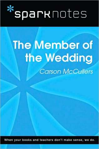 The Member of the Wedding (SparkNotes Literature Guide Series)