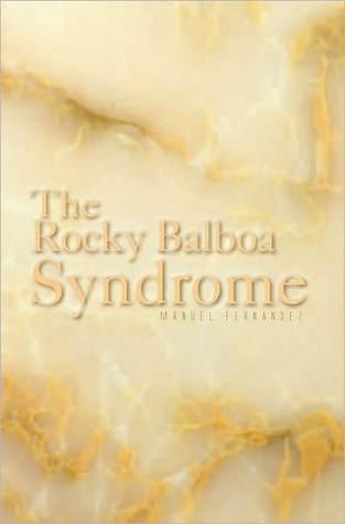 The Rocky Balboa Syndrome