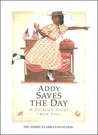 Addy Saves the Day: A Summer Story: 1864