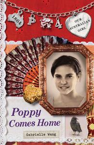 Poppy Comes Home (Our Australian Girl - Poppy, #4)